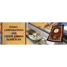 Banks-Credit Unions and Corporations-Shiur